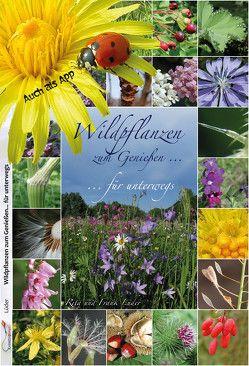 Wildpflanzen zum Genießen… für unterwegs von Lüder,  Rita und Frank
