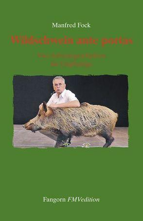 Wildschwein ante portas von Fock,  Manfred
