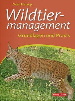 Wildtiermanagement von Herzog,  Sven