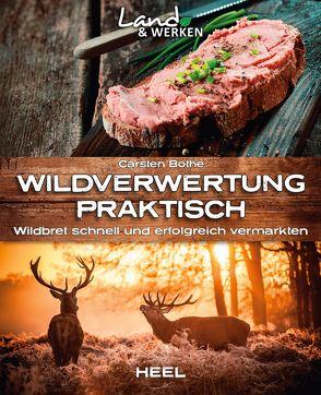 Wildverwertung praktisch von Bothe,  Carsten