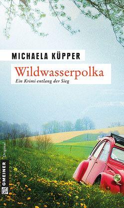 Wildwasserpolka von Küpper,  Michaela