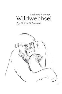Wildwechsel von Berner,  Carmen, Racković,  Marko