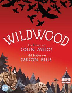 Wildwood von Ellis,  Carson, Finke,  Astrid, Meloy,  Colin