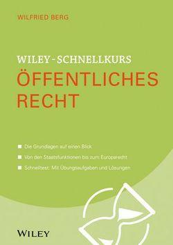 Wiley-Schnellkurs Öffentliches Recht von Berg,  Wilfried