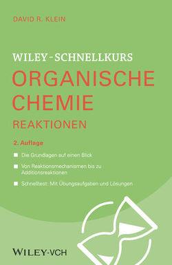 Wiley-Schnellkurs Organische Chemie II Reaktionen von Klein,  David R.