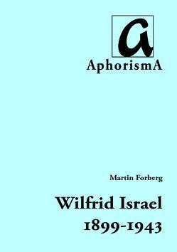 Wilfrid Israel (1899-1943) von Forberg,  Martin, Zimmer-Winkel,  Rainer