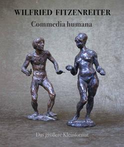 Wilfried Fitzenreiter. Commedia humana.