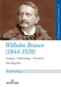 Wilhelm Branco (1844-1928) von Mogge,  Winfried
