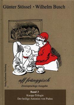 Wilhelm Busch aff fränggisch. Band 3. von Stössel,  Günter