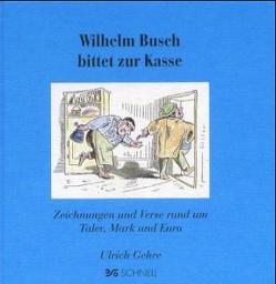 Wilhelm Busch bittet zur Kasse von Gehre,  Ulrich
