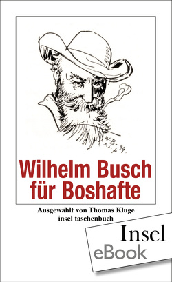 Wilhelm Busch für Boshafte von Busch,  Wilhelm, Kluge,  Thomas