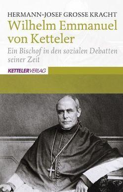 Wilhelm Emmanuel von Ketteler von Große Kracht,  Hermann-Josef