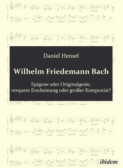 Wilhelm Friedemann Bach von Hensel,  Daniel
