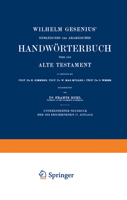 Wilhelm Gesenius' Hebräisches und Aramäisches Handwörterbuch über das Alte Testament von Buhl,  Frants