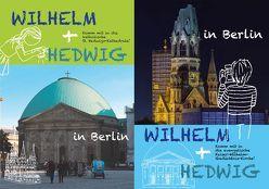 Wilhelm + Hedwig in Berlin von Waldera,  Jessica