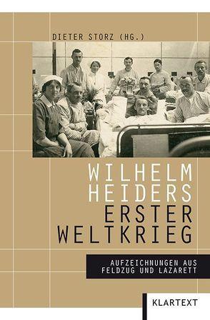 Wilhelm Heiders Erster Weltkrieg von Storz,  Dieter