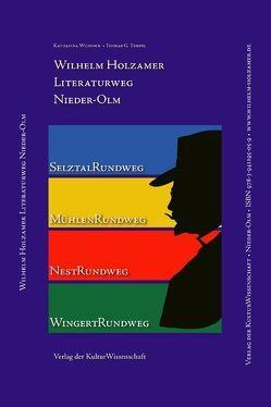 Wilhelm Holzamer-Literaturweg Nieder-Olm von Tempel,  Thomas G, Weisrock,  Katharina