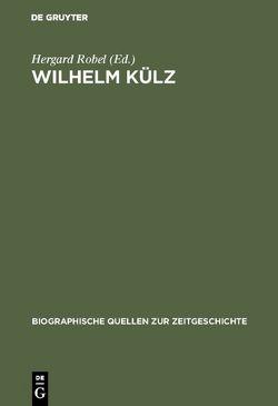 Wilhelm Külz von Robel,  Hergard