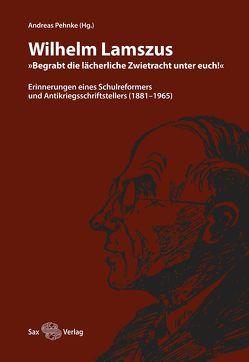 Wilhelm Lamszus von Lamszus,  Wilhelm, Pehnke,  Andreas