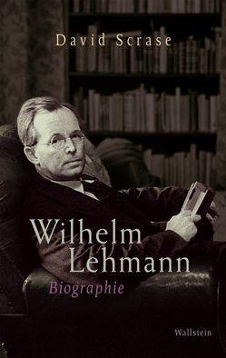 Wilhelm Lehmann von Lehmann,  Michael, Scrase,  David