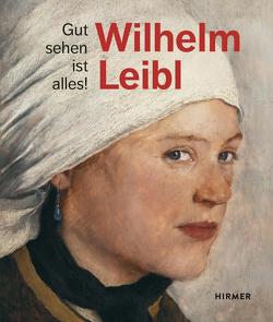 Wilhelm Leibl von Kunsthaus Zürich,  Zürcher Kunstgesellschaft /, von Manstein,  Marianne, von Waldkirch,  Bernhard, Wien,  Albertina