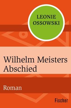 Wilhelm Meisters Abschied von Ossowski,  Leonie