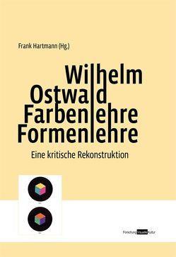 Wilhelm Ostwald. Farbenlehre Formenlehre von Hartmann,  Frank