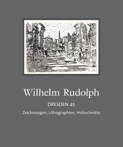 Wilhelm Rudolph – Dresden 45 von Klitzsch,  Gottfried