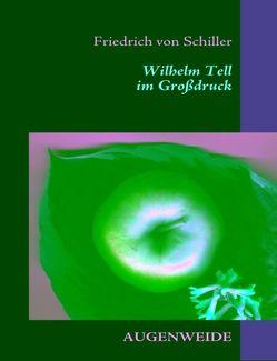Wilhelm Tell von Franzen,  Maike, Schiller,  Friedrich von