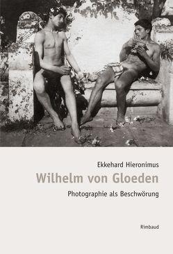 Bibliothek des Blicks / Wilhelm von Gloeden von Albers,  Bernhard, Hieronimus,  Ekkehard, Kostka,  Jürgen