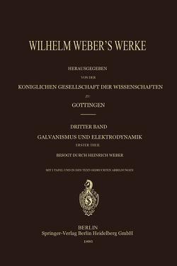 Wilhelm Weber's Werke von Weber,  Heinrich, Weber,  Wilhelm