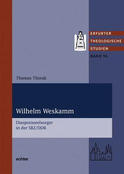 Wilhelm Weskamm von Thorak,  Thomas