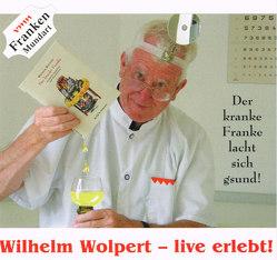 Wilhelm Wolpert – live erlebt! von Wolpert,  Wilhelm