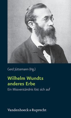 Wilhelm Wundts anderes Erbe von Jüttemann,  Gerd