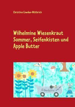 Wilhelmine Wiesenkraut, Band 2 von Cowden-Wüthrich,  Christina