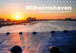 Wilhelmshaven – Impressionen aus der Hafenstadt (Tischkalender 2019 DIN A5 quer) von www.geniusstrand.de,  ©