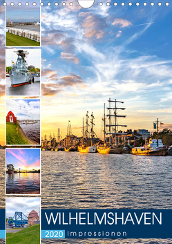 Wilhelmshaven Impressionen (Wandkalender 2020 DIN A4 hoch) von Dreegmeyer,  Andrea