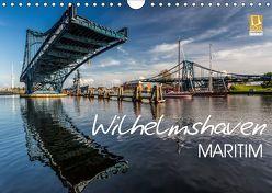 Wilhelmshaven maritim (Wandkalender 2019 DIN A4 quer) von Giesers,  Stephan