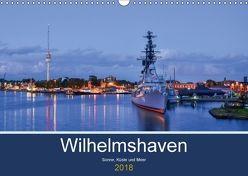 Wilhelmshaven – Sonne, Küste und Meer (Wandkalender 2018 DIN A3 quer) von Müller,  Birgit