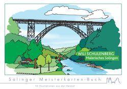 Wili Schulenberg – Malerisches Solingen von Schulenberg,  Wili