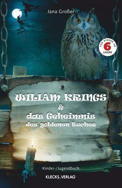 Wiliam Krings / Band 1 von Großer,  Jana