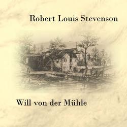 Will von der Mühle von Kohfeldt,  Christian, Mill,  Julian, Stevenson,  Robert Louis