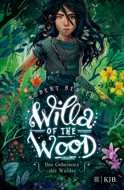 Willa of the Wood – Das Geheimnis der Wälder von Beatty,  Robert