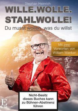Wille. Wolle. Stahlwolle. von Heinrich,  Stephan, Wanker,  William