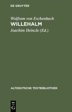 Willehalm von Heinzle,  Joachim, Wolfram von Eschenbach