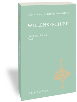 Willensfreiheit von Ferrari,  Cleophea, Kiesel,  Dagmar