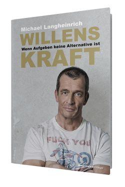 WILLENSKRAFT von Langheinrich,  Michael
