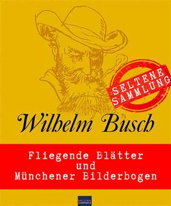 Willhelm Busch: Seltene Sammlung von Busch,  Wilhelm