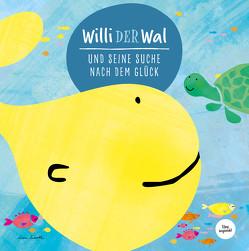 Willi der Wal und seine Suche nach dem Glück | Eine wunderbare Geschichte über Willi den Wal und seine Freunde den Meerestieren | Bilderbuch für Kinder ab 2 Jahre | Kinderbuch, Kindergeschichte von Wirth,  Lisa