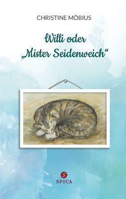 """Willi oder """"Mister Seidenweich"""" von Möbius,  Christine"""